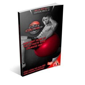 Der Core Crusher Fitness- und Gymnastikball inklusive nützlichem ebook.