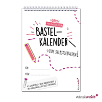 DIY Bastel-Kalender zum Selbstgestalten