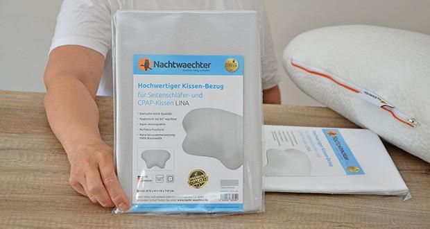 Nachtwaechter Kissen-Bezug für Kissen LINA im Test - hochwertiger Kissen-Bezug, super-bequem, für Seitenschläfer- und CPAP-Kissen LINA